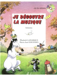 Elisabeth Lamarque: Je Découvre La Musique - Initiation Books | All Instruments