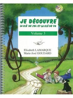 Elisabeth Lamarque: Je Découvre La Clé De Sol Et Fa - Volume 3 Books | All Instruments