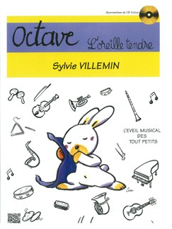 Sylvie Villemin: Octave - L'Oreille Tendre Books and CDs | All Instruments