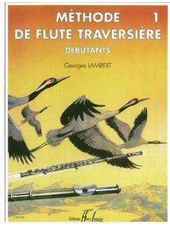 Georges Lambert: Méthode De Flûte - Volume 1 (Débutants) Books | Flute