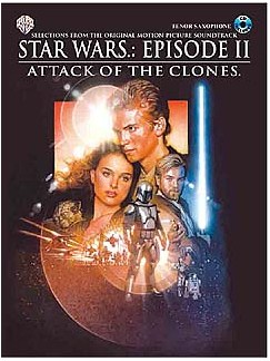 Star Wars: Episode II Attack Of The Clones For Tenor Sax Books and CDs   Tenor Saxophone