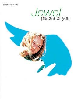 Jewel: Pieces Of You (PVG) Books | Piano and vocal with guitar chord boxes