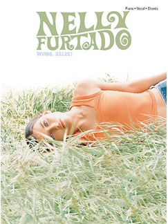 Nelly Furtado: Whoa, Nelly! Books | Piano and Voice, with Guitar chord boxes