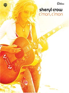 Sheryl Crow: C'mon C'mon Books | Guitar Tab, with chord boxes