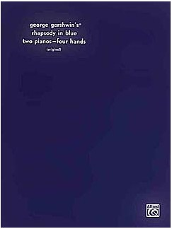 George Gershwin: Rhapsody In Blue (Two Pianos - Four Hands) Books | Piano