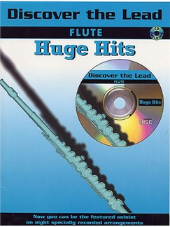 Discover The Lead: Huge Hits For Flute Books and CDs | Flute (with Chord Symbols)