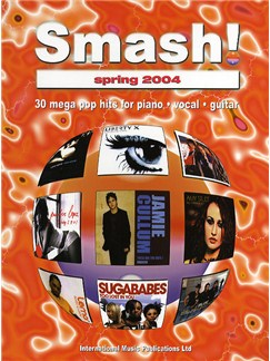 Smash! Spring 2004 Books | Piano, Vocal & Guitar (with Chord Boxes)