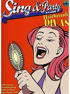 Sing And Party With Hairbrush Divas CD y Libro | Piano, Voz y Guitarra(Pentagramas )