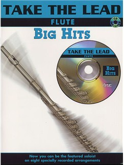 Take The Lead: Big Hits (Flute) Books and CDs | Flute