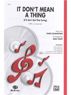 Duke Ellington: It Don't Mean A Thing (If It Ain't Got That Swing) (SATB/Piano) Bog | SATB, Klaverakkompagnement, Kor