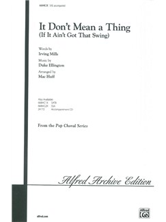 Duke Ellington: It Don't Mean A Thing (SAB) Books | SAB, Piano Accompaniment