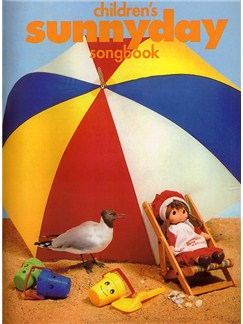 Childrens Sunnyday Songbook Books | Piano, Voice and Guitar Chord Symbols