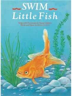 Donald Clive: Swim Little Fish Books | Piano, Voice and Guitar