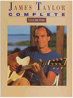 James Taylor: Complete Volume One For Piano, Voice And Guitar Books | Piano, Voice, Guitar