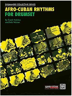 Afro-cuban Rhythms For Drumset Books and CDs | Drums