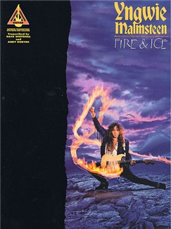 Yngwie Malmsteen: Fire & Ice - Guitar Recorded Versions Books | Guitar