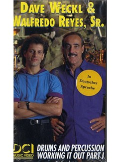 Dave Weckl And Walfredo Reyes: Drums and Percussion Working it out Part I DVDs / Videos   Drums