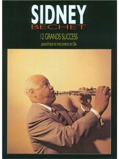 Sidney Bechet: 12 Grands Succès Livre | Clarinette