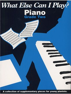 What Else Can I Play? Grade 2 Piano Livre | Piano