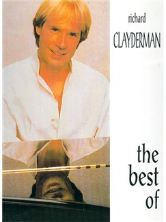 The Best Of Richard Clayderman Books | Piano, Lyrics & Chords