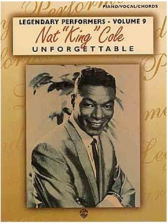 Nat King Cole: Unforgettable (PVG) Books | Piano, Voice, Guitar