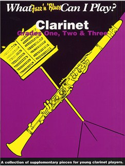 What Jazz 'n' Blues Can I Play? Clarinet Grades 1, 2 And 3 Books | Clarinet, Piano Accompaniment