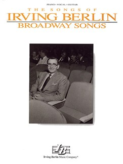 Irving Berlin - Broadway Songs Books | Piano, Vocal & Guitar (with Chord Boxes)