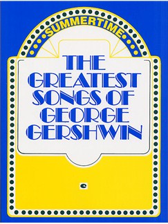 The Greatest Songs Of George Gershwin Books | Piano, Voice and Guitar Chord Boxes