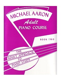 Michael Aaron Adult Piano Course: Book  2 Livre | Piano