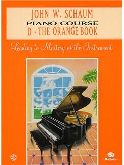 John W. Schaum: Piano Course D The Orange Book Books | Piano