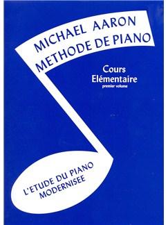 Michael Aaron: Méthode De Piano Volume 1 (Edition Française) Livre | Piano