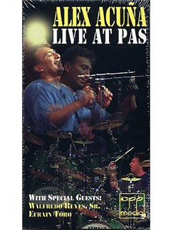 Alex Acuna: Live At Pas (Video) DVDs / Videos   Latin Percussion
