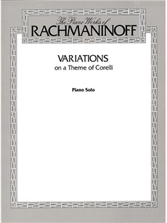 Sergei Rachmaninov: The Piano Works Of Rachmaninov - Variations On A Theme Of Corelli Books | Piano