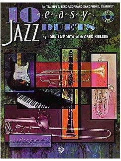 John La Porta: 10 Easy Jazz Duets Books and CDs | B Flat Instruments: Trumpet, Tenor Saxophone, Soprano Sax, Clarinet