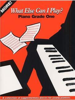 More! What Else Can I Play? Grade One (Piano) Books | Piano