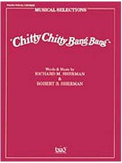 Chitty Chitty Bang Bang Musical Selections Books | Piano and vocal with guitar chord symbols