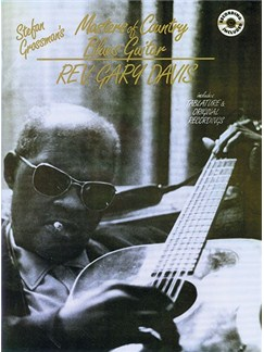 Masters of Country Blues Guitar: Rev. Gary Davis Books and CDs | Guitar Tab