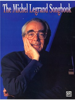 Michel Legrand: Songbook For Piano, Voice And Guitar Books | Piano, Voice, Guitar