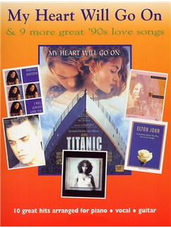 My Heart Will Go On And 9 More Great 90s Love Songs Books | Piano, Voice and Guitar Chord Boxes