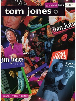 Tom Jones: Greatest Hits So Far... Books | Piano, Voice and Guitar Chord Boxes