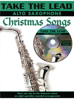 Take The Lead: Christmas Songs (Alto Saxophone) Books and CDs | Alto Saxophone