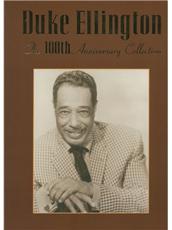 Duke Ellington: The 100th Anniversary Collection Books | Piano, Vocal & Guitar