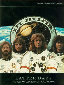 Latter Days: The Best Of Led Zeppelin Volume Two Books | Guitar Tablaure, with chord boxes