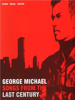 George Michael: Songs From The Last Century Books | Piano, Voice and Guitar Chord Boxes