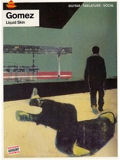 Gomez: Liquid Skin Books | Guitar Tab, with chord symbols