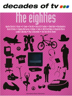 Decades Of TV - The Eighties Books | Piano, Voice and Guitar Chord Boxes