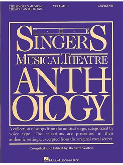 The Singers Musical Theatre Anthology: Volume Three (Soprano) Books | Soprano and Piano