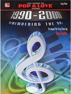Ten Years Of Pop And Love Songs (1990-2000) For Easy Piano Books | Piano, Voice, Guitar Chord Symbols
