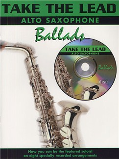 Take The Lead: Ballads (Alto Sax) Books and CDs | Alto Saxophone