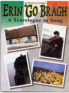 Erin Go Bragh: A Travelogue In Song Books | Piano, Voice and Guitar Chord Boxes And Symbols